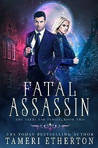 Fatal Assassin (Fatal Fae Book 2)