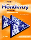 New Headway: Intermediate Level - Workbook with Key