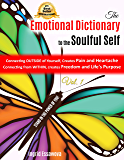 The Emotional Dictionary to the Soulful Self: STAND IN THE POWER OF YOU!