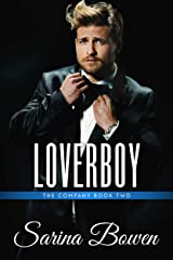 Loverboy (The Company Book 2) Kindle Edition