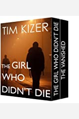 The Girl Who Didn't Die--Two Gripping Suspense Thrillers Kindle Edition