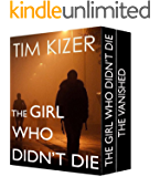 The Girl Who Didn't Die--Two Gripping Suspense Thrillers