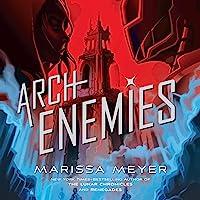 Archenemies: Renegades, Book 2