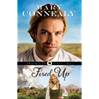 Fired Up (Trouble in Texas Book #2) (English