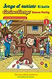 Jorge el curioso El baile/Curious George Dance Party CGTV Reader