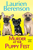 Murder at the Puppy Fest (A Melanie Travis Mystery)