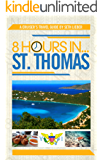 8 Hours in St. Thomas - A Cruiser's Guide