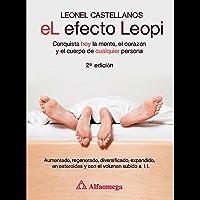 El efecto Leopi - conquista hoy la mente, el corazón y el cuerpo de cualquier persona 2a ed.