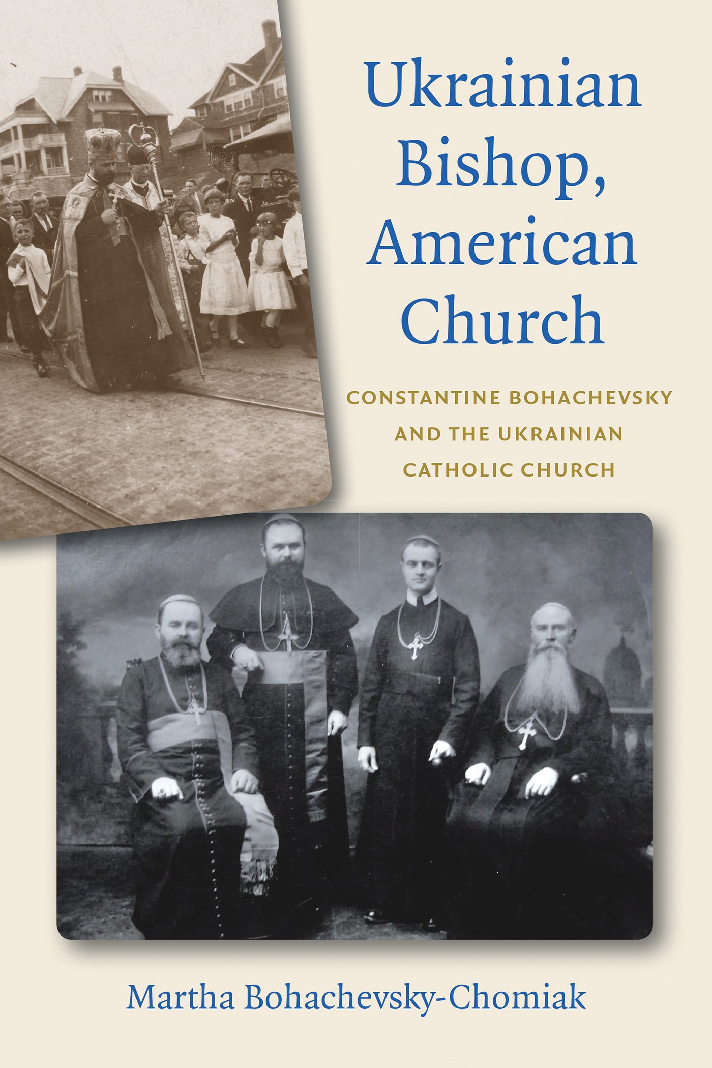 Download Ukrainian Bishop, American Church: Constantine Bohachevsky and the Ukrainian Catholic Church ebook