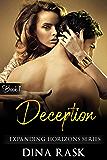 Deception (Expanding Horizons Series Book 1)