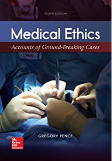 Classic Works in Medical Ethics byPence