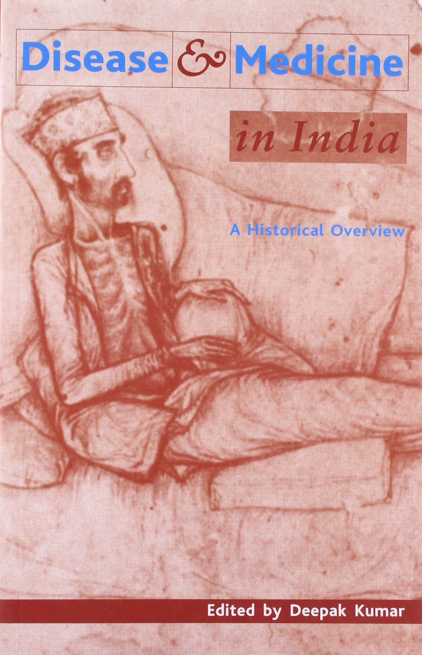 Disease and Medicine in India: A Historical Overview pdf epub