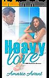 Heavy Love: A BWWM Destination Romance