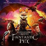 Adventure of Rufus: The Fantastic Pet (Original Motion Picture Soundtrack)