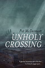 Unholy Crossing Kindle Edition