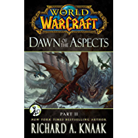 World of Warcraft: Dawn of the Aspects: Part II (English Edition)