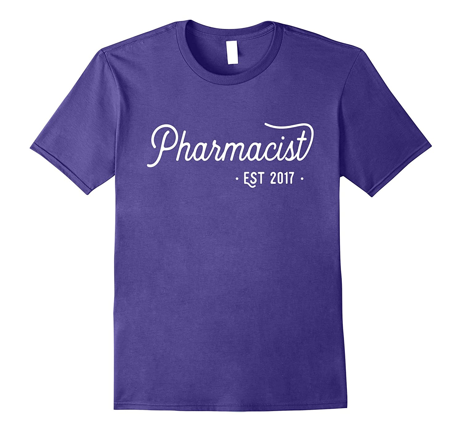 Pharmacists Graduation Gift 2017 - Pharmacy School T-Shirt-TH