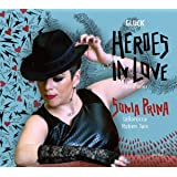 Heroes in Love: Opera arias by Gluck