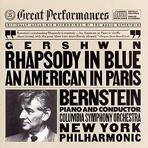 Gershwin Rhapsody In Blue American In Paris