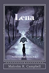 Lena (Florida Folk Magic Stories Book 3) Kindle Edition