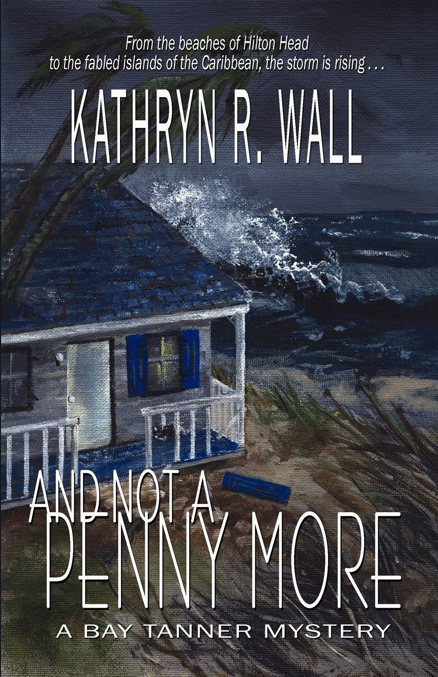 Download And Not A Penny More (Bay Tanner Mysteries) pdf