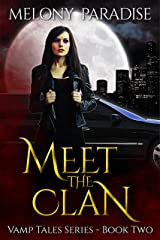 Meet the Clan (Vamp Tales Book 2) Kindle Edition