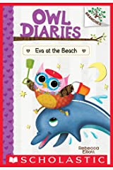 Eva at the Beach: A Branches Book (Owl Diaries #14) Kindle Edition