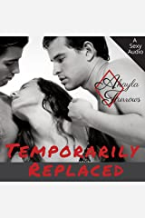 Temporarily Replaced: Dripping with Revenge: Titillating Short Story Series, Book 2 Audible Audiobook