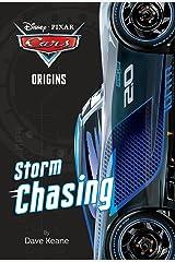 Cars Origins: Storm Chasing (Disney/Pixar Cars) (A Stepping Stone Book(TM)) Paperback