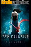 Orpheum: A Dark Fantasy Romance (English Edition)