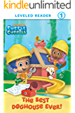 The Best Doghouse Ever! (Bubble Guppies)