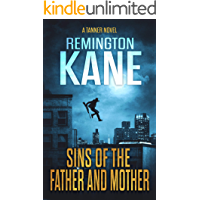 Sins of the Father and Mother (A Tanner Novel Book 42)