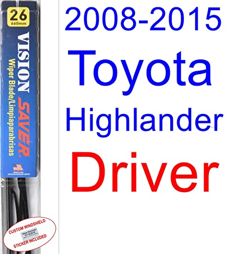 2008-2015 Toyota Highlander Wiper Blade (Driver) (Saver Automotive Products-Vision Saver) (2009,2010,2011,2012,2013,2014)