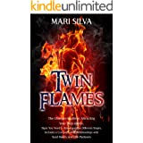 Twin Flames: The Ultimate Guide to Attracting Your Twin Flame, Signs You Need to Know and the Different Stages, Includes a Co