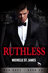 Ruthless (Mob Boss Book 1) Kindle Edition