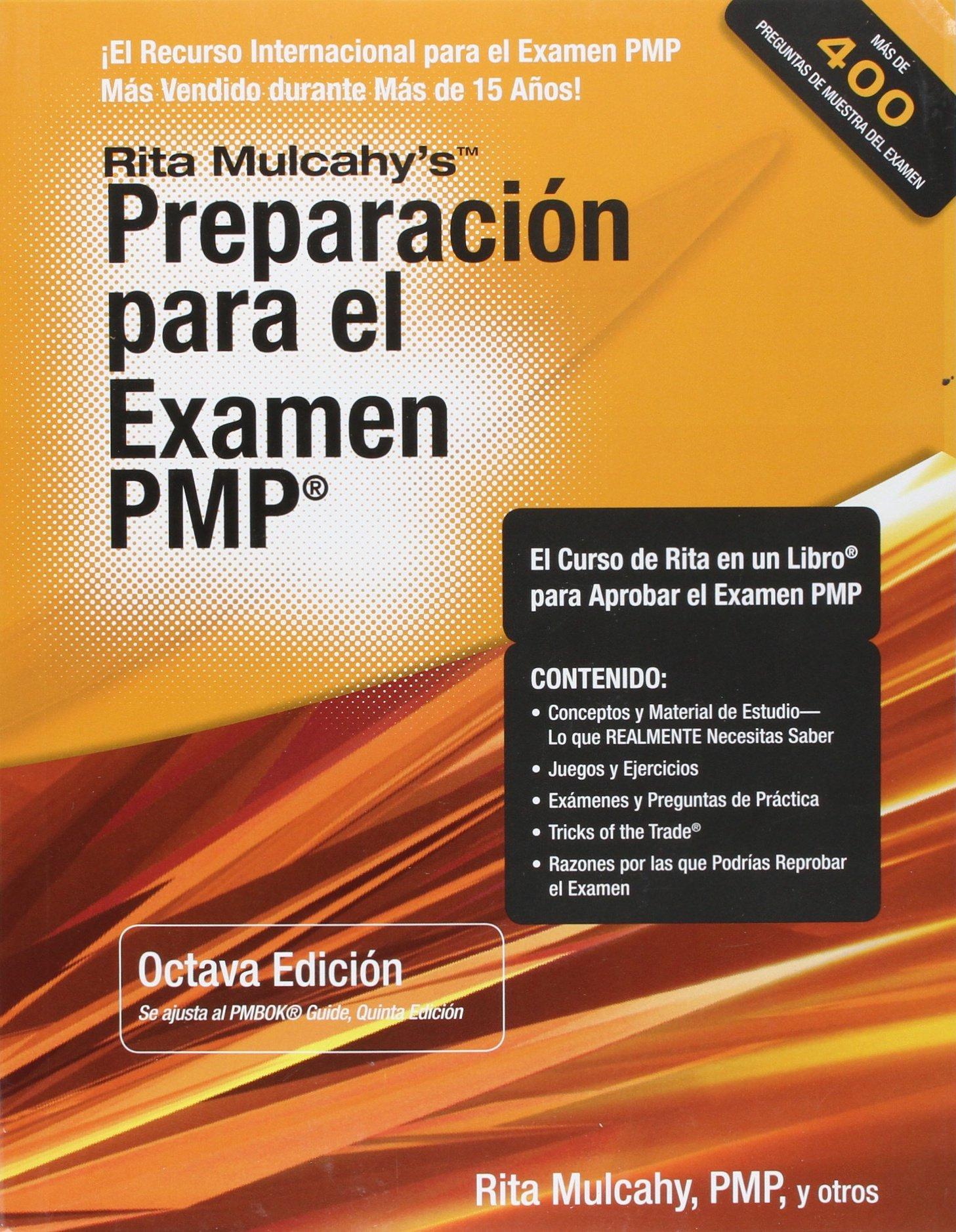 Rita mulcahy preparacion para el examen pmp libro en espaol rita mulcahy preparacion para el examen pmp libro en espaol rita mulcahy 9781932735772 amazon books fandeluxe Images