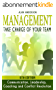 Management: Take Charge of Your Team: Communication, Leadership, Coaching and Conflict Resolution (Team Motivation, Workplace Communications, Employee ... Conflict Management) (English Edition)