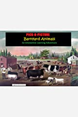 Pick-A-Picture - Barnyard Animals: An Interactive Learning Adventure (Pick-A-Picture Adventures Book 2) Kindle Edition