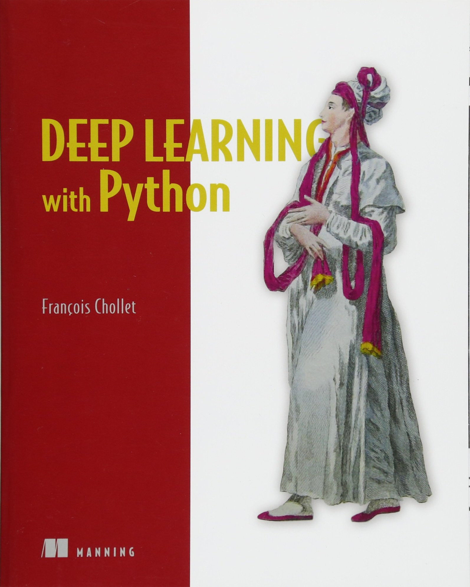 Deep Learning with Python by Manning Publications