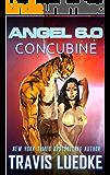 Angel 6.0: Concubine (Dark Sci-Fi Romance)