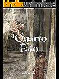 Il quarto fato (Italian Edition)