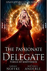 The Passionate Delegate (Unstoppable Liv Beaufont Book 9) Kindle Edition