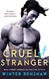 The Cruelest Stranger (English Edition)