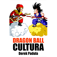 Dragon Ball Cultura Volumen 1: Origen