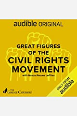 Great Figures of the Civil Rights Movement Audible Audiobook