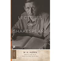 Auden, W: Lectures on Shakespeare (Princeton Classics)