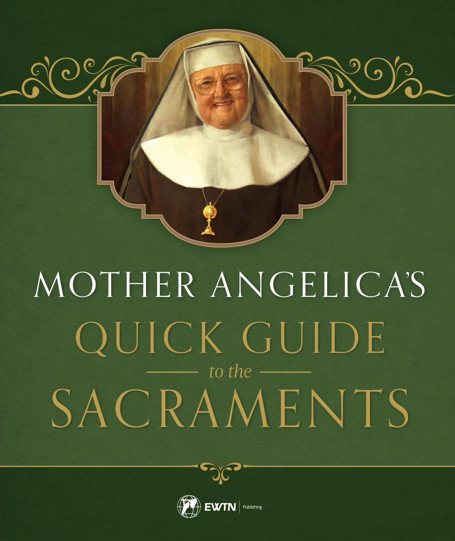 Image result for mother angelica's quick guide to the sacraments