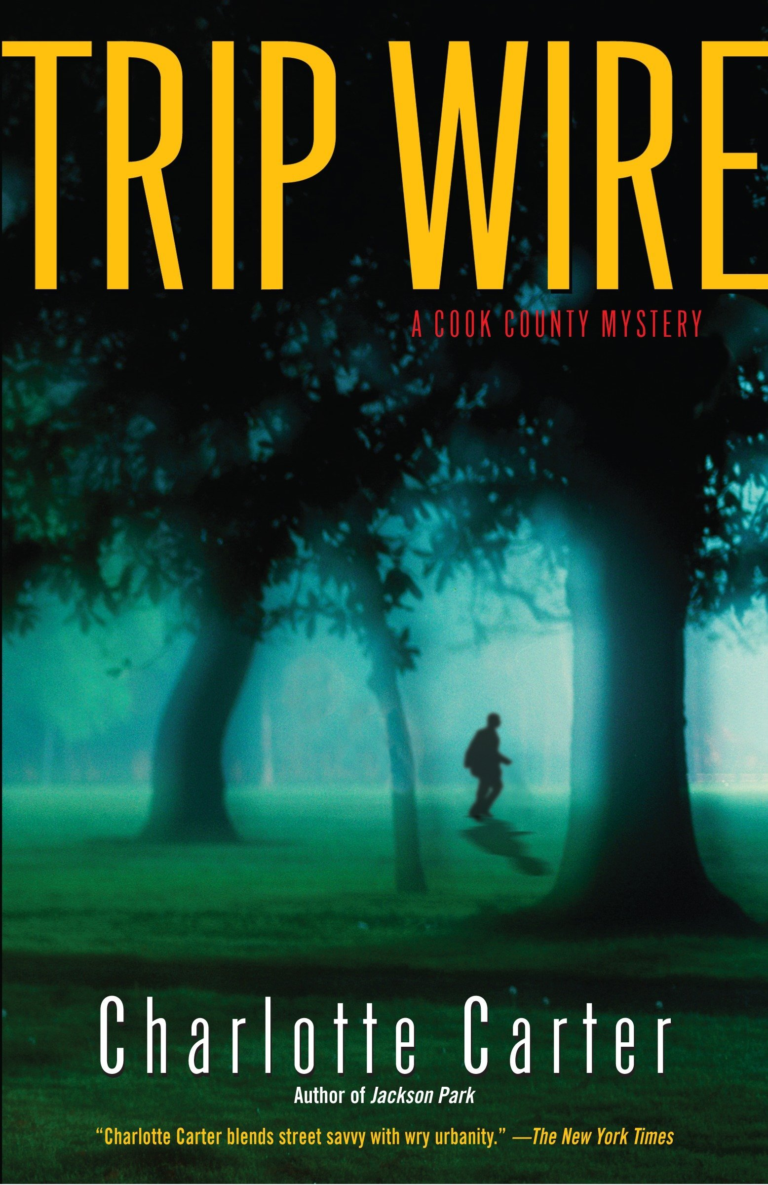 Amazon.com: Trip Wire: A Cook County Mystery (9780345447692 ...
