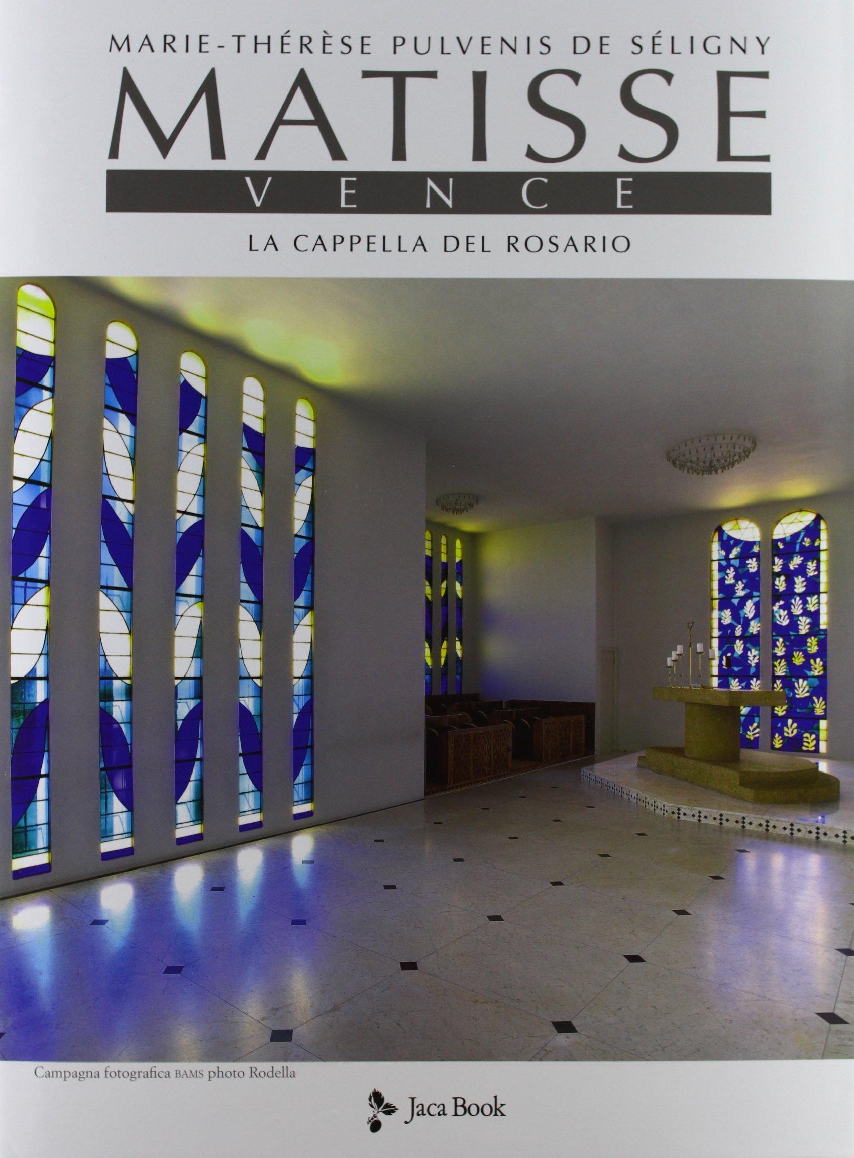 Read Online Matisse. Vence. La cappella del rosario pdf