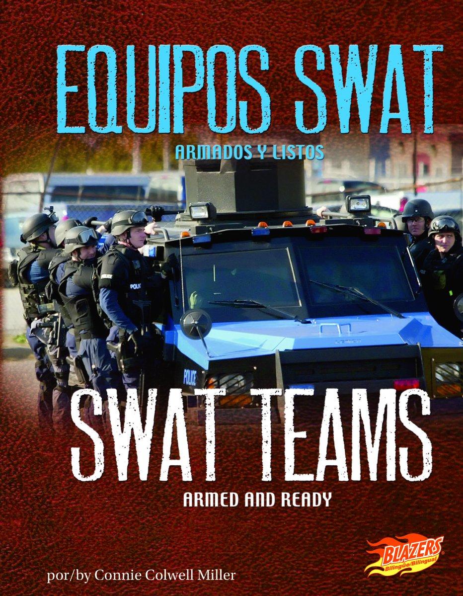 equipos swat swat teams armados y listos armed and ready en